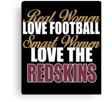 Real Women Love Football Smart Women Love The Redskins Canvas Print