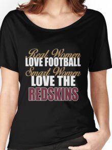 Real Women Love Football Smart Women Love The Redskins Women's Relaxed Fit T-Shirt