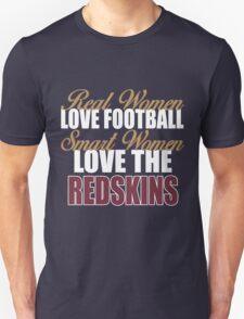 Real Women Love Football Smart Women Love The Redskins T-Shirt