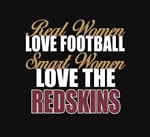 Real Women Love Football Smart Women Love The Redskins Unisex T-Shirt
