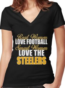 Real Women Love Football Smart Women Love The Steelers Women's Fitted V-Neck T-Shirt