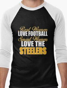 Real Women Love Football Smart Women Love The Steelers Men's Baseball ¾ T-Shirt