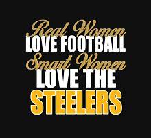 Real Women Love Football Smart Women Love The Steelers Unisex T-Shirt