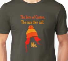 The Hero of Canton Unisex T-Shirt