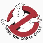 Who you gonna call? by cheezrulz84