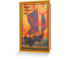 Happy Fathers Day (Red Sails In The Sunset) Greeting Greeting Card