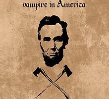 Abraham Lincoln: Vampire Hunter by paix