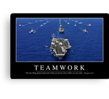 Teamwork: Inspirational Quote and Motivational Poster Canvas Print