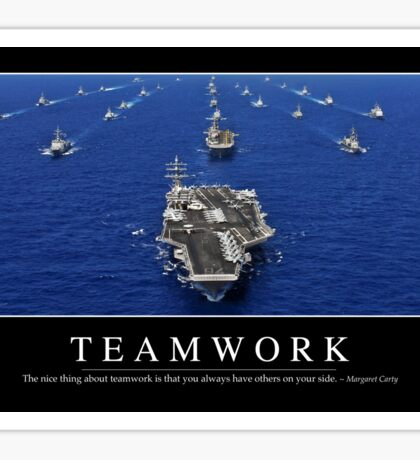 Teamwork: Inspirational Quote and Motivational Poster Sticker