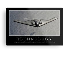 Technology: Inspirational Quote and Motivational Poster Metal Print
