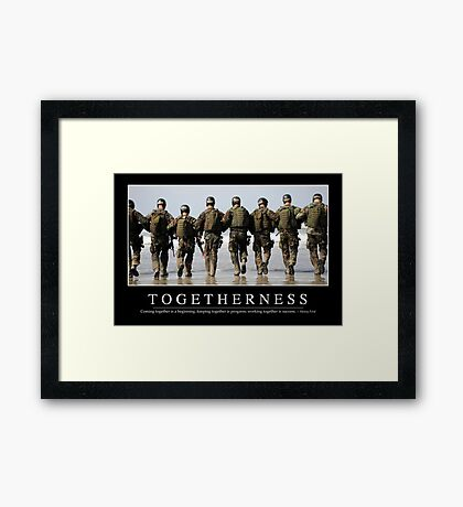 Togetherness: Inspirational Quote and Motivational Poster Framed Print
