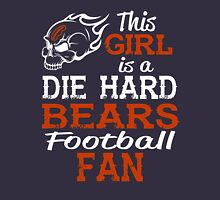This Girl Is A Die Hard Bears Football Fan Unisex T-Shirt