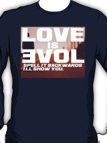 Love is Evol. T-Shirt