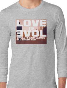 Love is Evol. Long Sleeve T-Shirt