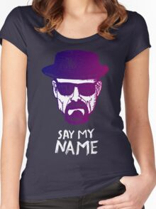 Heisenberg Say my name Women's Fitted Scoop T-Shirt