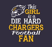 This Girl Is A Die Hard Chargers Football Fan Unisex T-Shirt