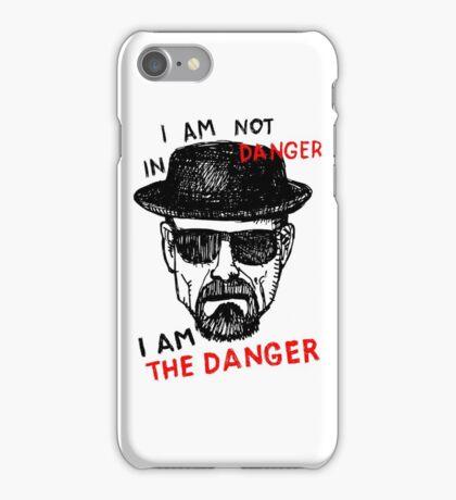 Heisenberg I am the danger iPhone Case/Skin