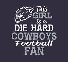 This Girl Is A Die Hard Cowboys Football Fan Unisex T-Shirt