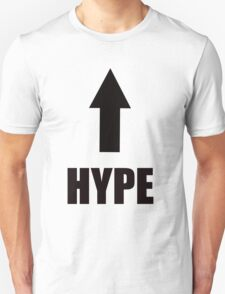 hype, i am that T-Shirt
