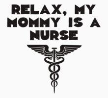 My Mommy Is A Nurse One Piece - Short Sleeve