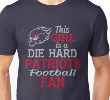 This Girl Is A Die Hard Patriots Football Fan Unisex T-Shirt