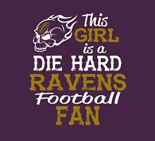 This Girl Is A Die Hard Ravens Football Fan Unisex T-Shirt