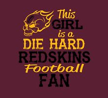 This Girl Is A Die Hard Redskins Football Fan Unisex T-Shirt