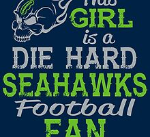 This Girl Is A Die Hard Seahawks Football Fan by sports-tees
