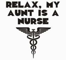 My Aunt Is A Nurse Kids Tee