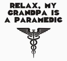 My Grandpa Is A Paramedic Kids Tee