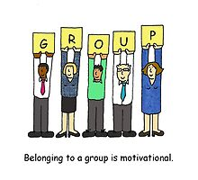 Belonging to a group is motivational by KateTaylor