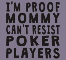 Proof Mommy Can't Resist Poker Players Kids Tee
