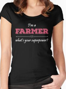 I'm A FARMER What's Your Superpower? Women's Fitted Scoop T-Shirt