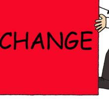 Fighting change causes your stress levels to raise. Sticker