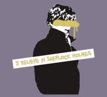 I Believe in Sherlock Holmes by riotousheart
