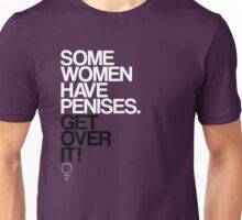 Some Women Have Penises Unisex T-Shirt
