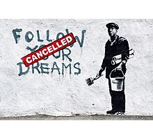 Banksy - Follow Your Dreams Photographic Print