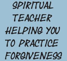 Spiritual Teacher Helping You to Practice Forgiveness Kids Clothes