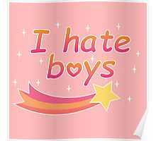 I hate boys Poster
