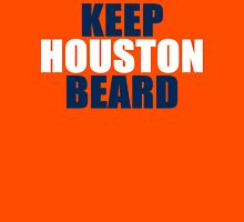 KEEP HOUSTON BEARD Unisex T-Shirt