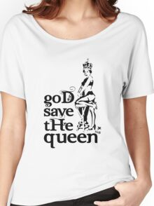Hot Queen stencil, God save the queen Women's Relaxed Fit T-Shirt