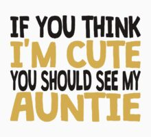 You Should See My Auntie One Piece - Short Sleeve