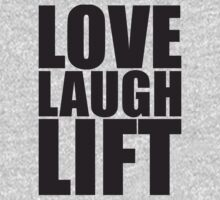 Love, Laugh, Lift - Women's Workout Gym Motivation T-Shirt
