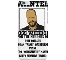 Joss Whedon: Wanted (2) iPhone Case/Skin