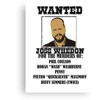 Joss Whedon: Wanted (2) Canvas Print