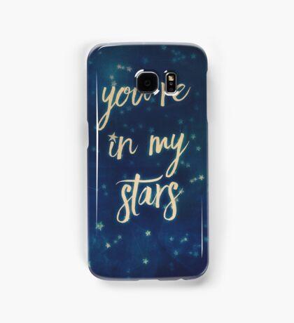 you're in my stars Samsung Galaxy Case/Skin