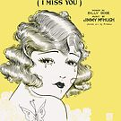 EVERY EVENING I MISS YOU (vintage illustration) by ART INSPIRED BY MUSIC