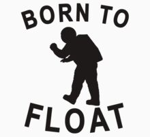 Born To Float Kids Tee
