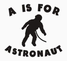 A Is For Astronaut Kids Tee