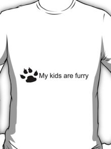 My Kids Are Furry (Dog Paw) T-Shirt